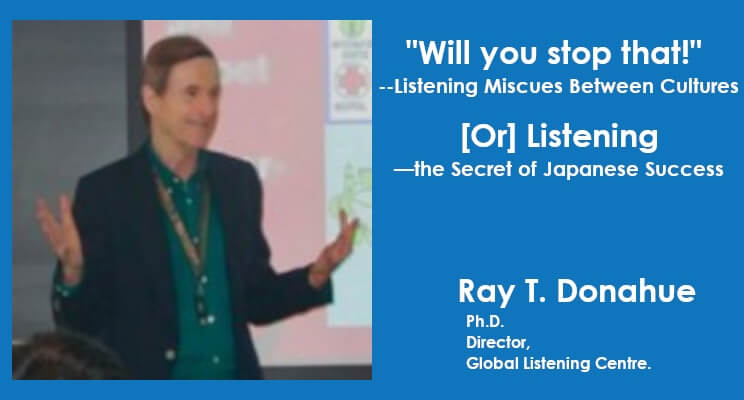 """""""Will you stop that!""""–Listening Miscues Between Cultures [Or] Listening—the Secret of Japanese Success"""