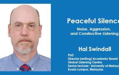 Peaceful Silence: Noise, Aggression, and Constructive Listening