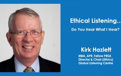 Ethical Listening…Do You Hear What I Hear?