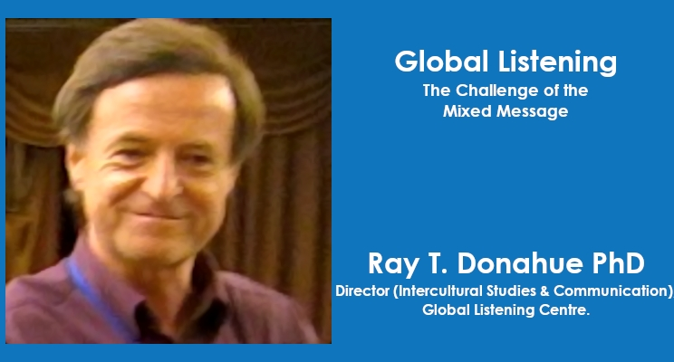 Global Listening: The Challenge of the Mixed Message
