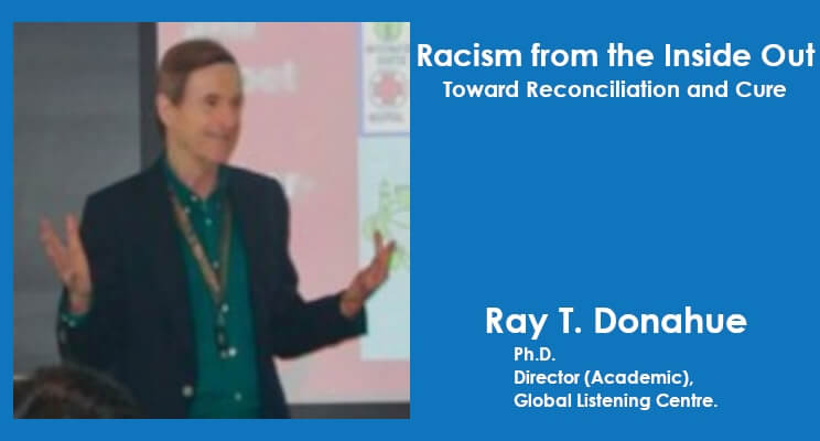 Racism from the Inside Out: Toward Reconciliation and Cure