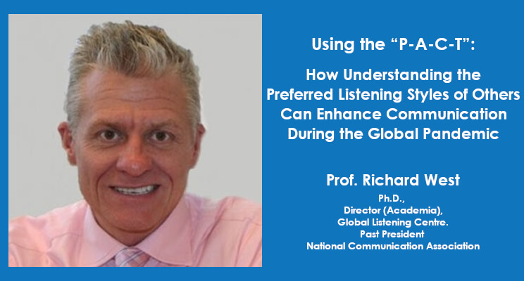 """Using the """"P-A-C-T"""": How Understanding the Preferred Listening Styles of Others Can Enhance Communication During the Global Pandemic"""